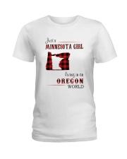 MINNESOTA GIRL LIVING IN OREGON WORLD Ladies T-Shirt thumbnail