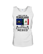 LIVE IN PENNSYLVANIA BEGAN IN MEXICO Unisex Tank thumbnail