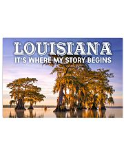 LOUISIANA IT'S WHERE MY STORY BEGINS  17x11 Poster front