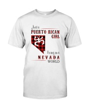 PUERTO RICAN GIRL LIVING IN NEVADA WORLD Classic T-Shirt front