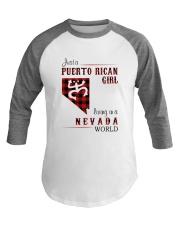 PUERTO RICAN GIRL LIVING IN NEVADA WORLD Baseball Tee thumbnail