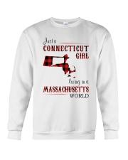 CONNECTICUT GIRL LIVING IN MASSACHUSETTS WORLD Crewneck Sweatshirt thumbnail