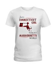 CONNECTICUT GIRL LIVING IN MASSACHUSETTS WORLD Ladies T-Shirt thumbnail