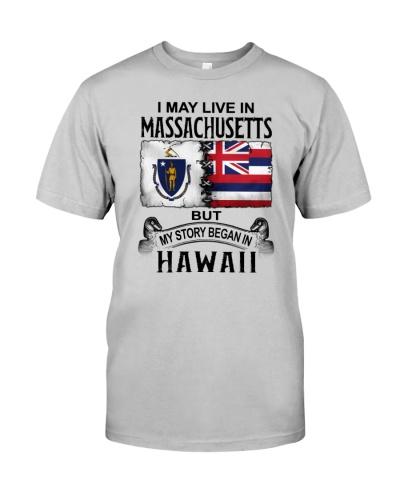 LIVE IN MASSACHUSETTS BEGAN IN HAWAII