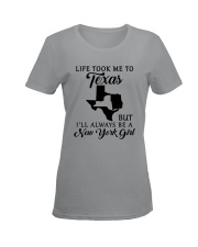 LIFE TOOK ME TO TEXAS BUT I'LL A NEW YORK GIRL Ladies T-Shirt women-premium-crewneck-shirt-front