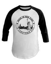 MADE IN NEW YORK A LONG TIME AGO Baseball Tee thumbnail