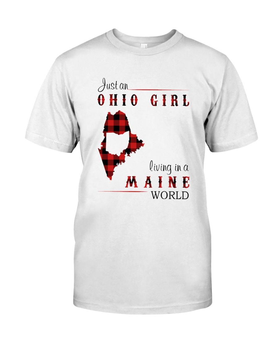 OHIO GIRL LIVING IN MAINE WORLD Classic T-Shirt