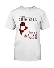 OHIO GIRL LIVING IN MAINE WORLD Classic T-Shirt front