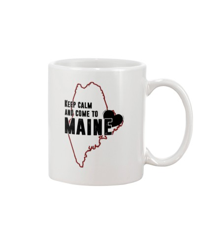 KEEP CALM AND COME TO MAINE