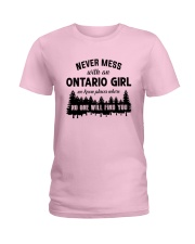 NEVER MESS WITH AN ONTARIO GIRL Ladies T-Shirt front