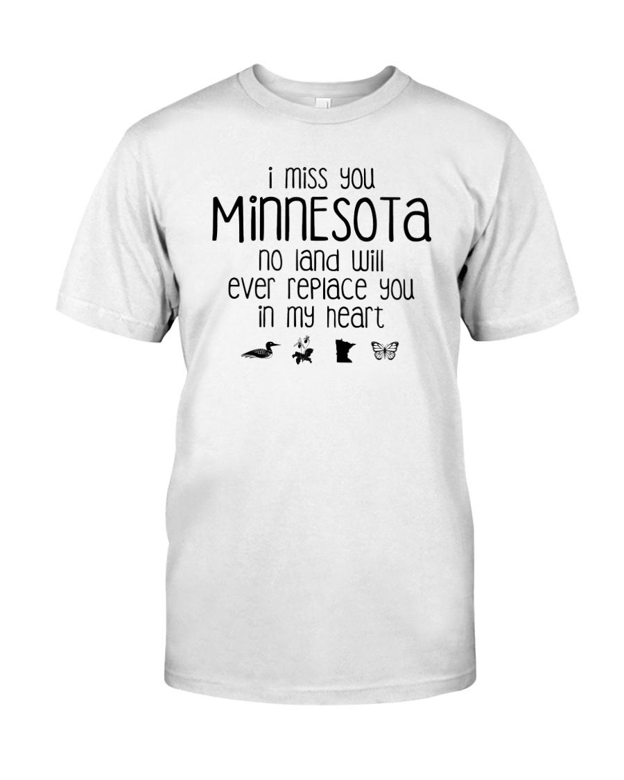 I MISS YOU MINNESOTA Classic T-Shirt