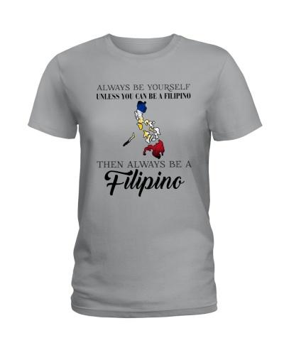 ALWAYS BE A FILIPINO