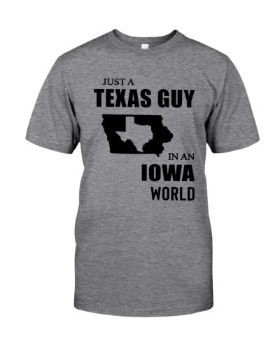 JUST A TEXAS GUY IN AN IOWA WORLD