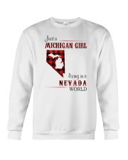 MICHIGAN GIRL LIVING IN NEVADA WORLD Crewneck Sweatshirt thumbnail