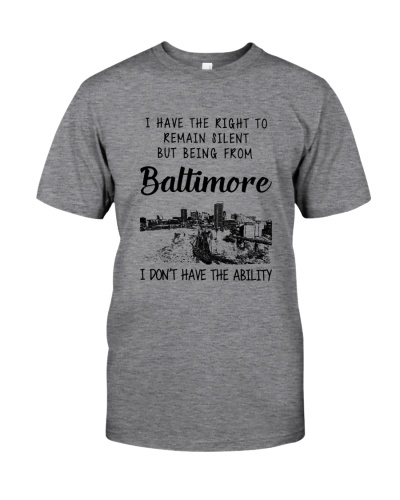 FROM BALTIMORE I DON'T HAVE THE ABILITY