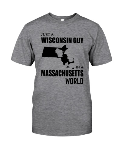 JUST A WISCONSIN GUY IN A MASSACHUSETTS WORLD