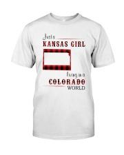 KANSAS GIRL LIVING IN COLORADO WORLD Classic T-Shirt front