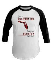 JERSEY GIRL LIVING IN FLORIDA WORLD Baseball Tee thumbnail