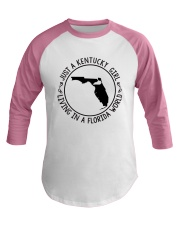KENTUCKY GIRL LIVING IN A FLORIDA WORLD Baseball Tee thumbnail