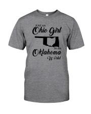 JUST AN OHIO GIRL IN AN OKLAHOMA WORLD Classic T-Shirt thumbnail