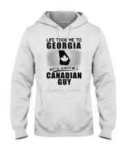 CANADIAN GUY LIFE TOOK TO GEORGIA Hooded Sweatshirt thumbnail