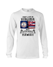 LIVE IN VIRGINIA BEGAN IN HAWAII Long Sleeve Tee thumbnail