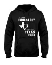 JUST AN INDIANA GUY LIVING IN TEXAS WORLD Hooded Sweatshirt thumbnail