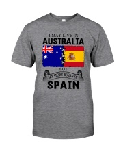LIVE IN AUSTRALIA BEGAN IN SPAIN ROOT Classic T-Shirt front