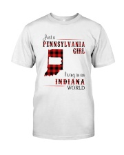 PENNSYLVANIA GIRL LIVING IN INDIANA WORLD Classic T-Shirt front
