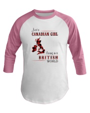 CANADIAN GIRL LIVING IN BRITISH WORLD Baseball Tee thumbnail