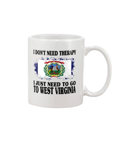 DON'T NEED THERAPY I NEED TO GO TO WEST VIRGINIA