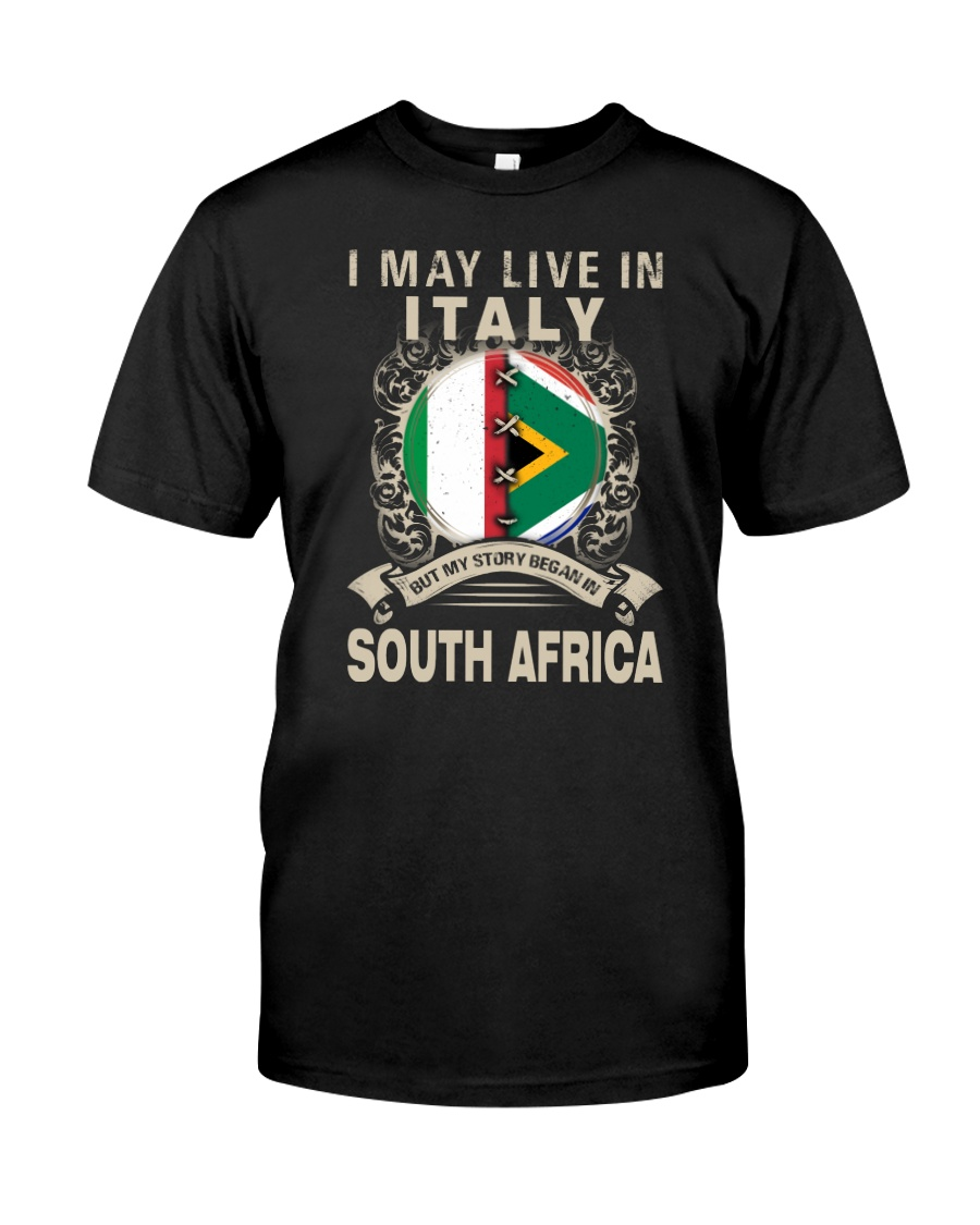 LIVE IN ITALY MY STORY IN SOUTH AFRICA Classic T-Shirt