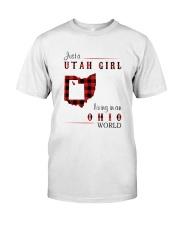 UTAH GIRL LIVING IN OHIO WORLD Classic T-Shirt front