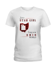 UTAH GIRL LIVING IN OHIO WORLD Ladies T-Shirt thumbnail