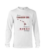 CANADIAN GIRL LIVING IN HAWAII WORLD Long Sleeve Tee thumbnail