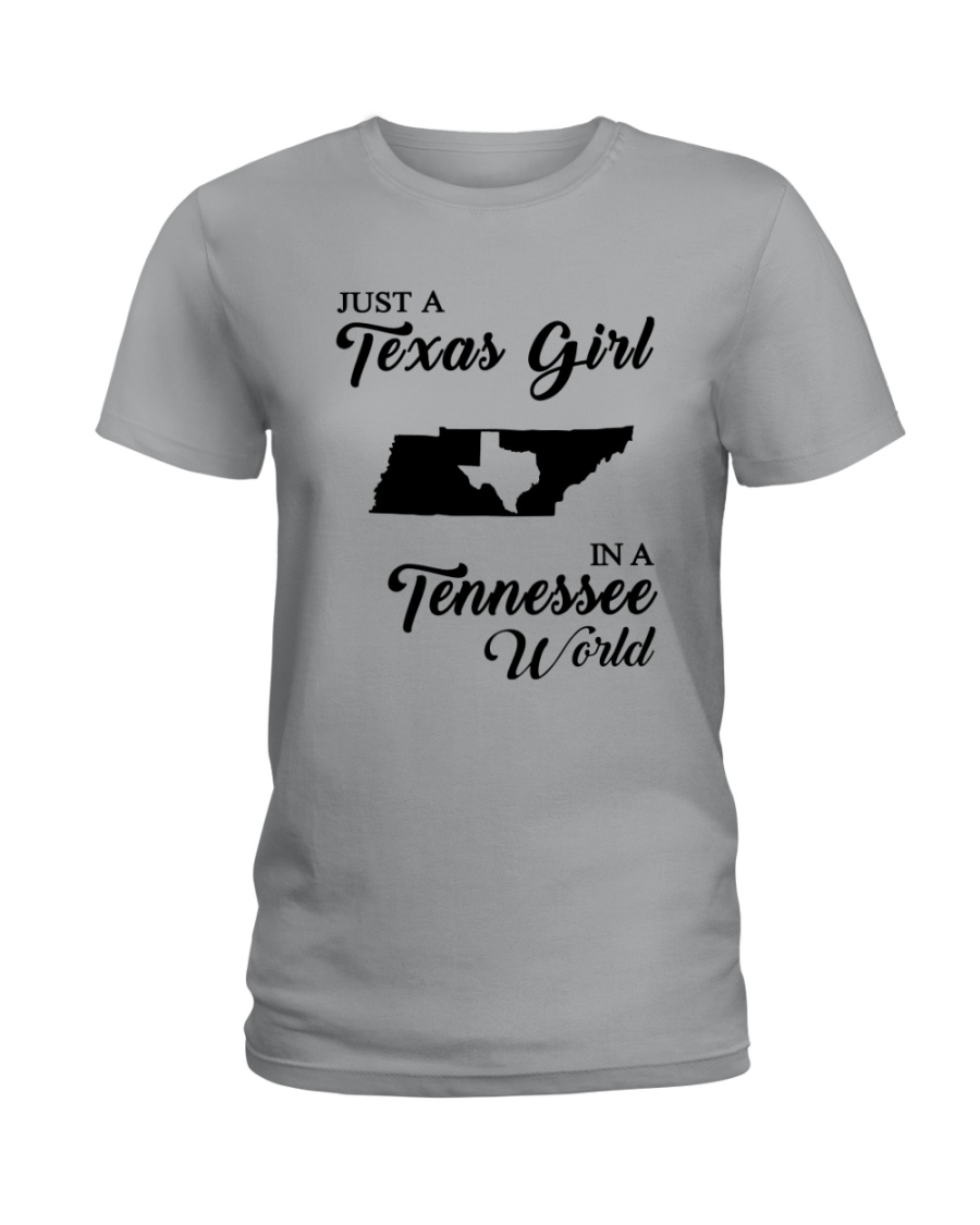 JUST A TEXAS GIRL IN A TENNESSEE WORLD Ladies T-Shirt