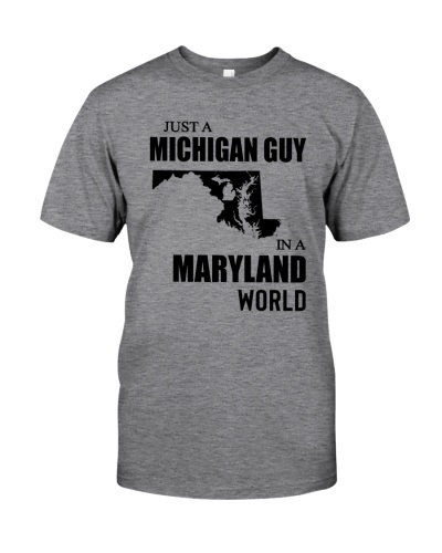 JUST A MICHIGAN GUY IN A MARYLAND WORLD
