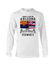 LIVE IN ARIZONA BEGAN IN HAWAII Long Sleeve Tee thumbnail