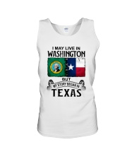 LIVE IN WASHINGTON BEGAN IN TEXAS Unisex Tank thumbnail