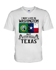 LIVE IN WASHINGTON BEGAN IN TEXAS V-Neck T-Shirt thumbnail