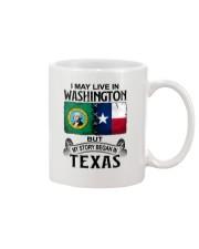 LIVE IN WASHINGTON BEGAN IN TEXAS Mug thumbnail