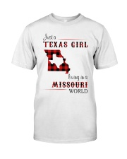 TEXAS GIRL LIVING IN MISSOURI WORLD Classic T-Shirt front