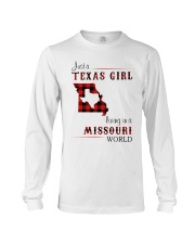 TEXAS GIRL LIVING IN MISSOURI WORLD Long Sleeve Tee thumbnail