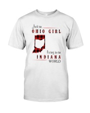 OHIO GIRL LIVING IN INDIANA WORLD Classic T-Shirt front
