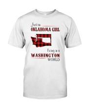 OKLAHOMA GIRL LIVING IN WASHINGTON WORLD Classic T-Shirt front