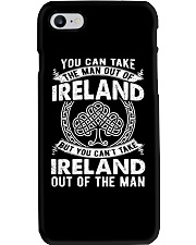 IRELAND YOU CAN'T TAKE OUT OF THE MAN Phone Case thumbnail