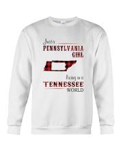 PENNSYLVANIA GIRL LIVING IN TENNESSEE WORLD Crewneck Sweatshirt thumbnail