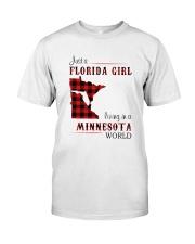 FLORIDA GIRL LIVING IN MINNESOTA WORLD Classic T-Shirt front