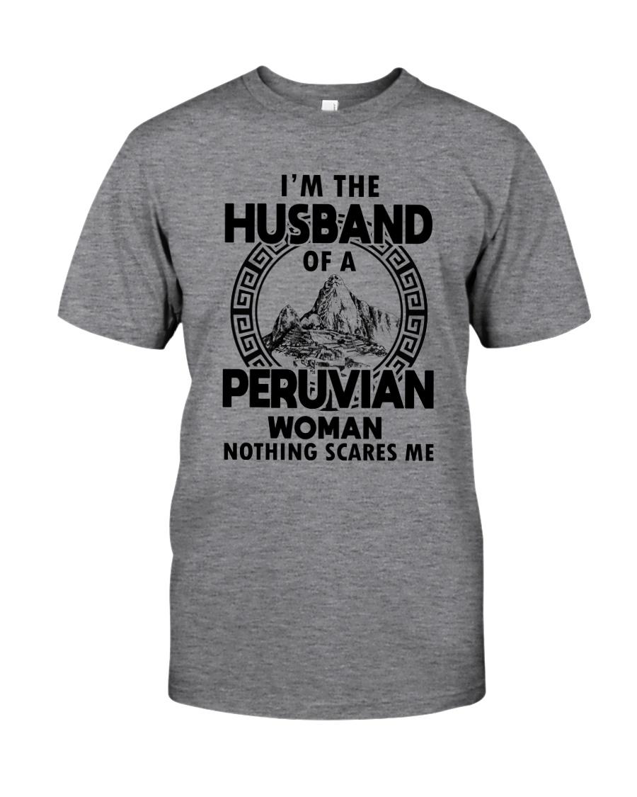 I'M THE HUSBAND OF A PERUVIAN WOMAN Classic T-Shirt