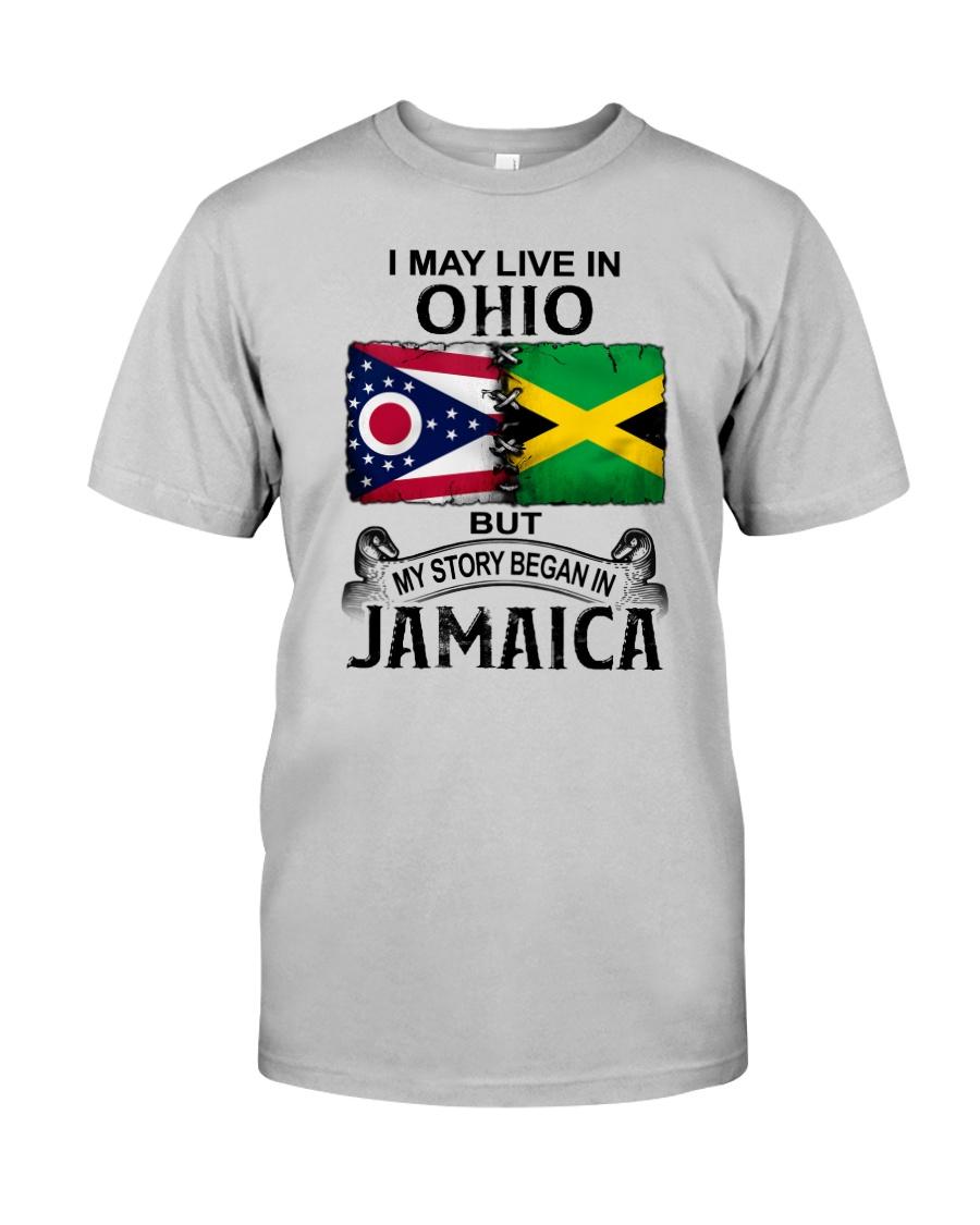 LIVE IN OHIO BEGAN IN JAMAICA Classic T-Shirt